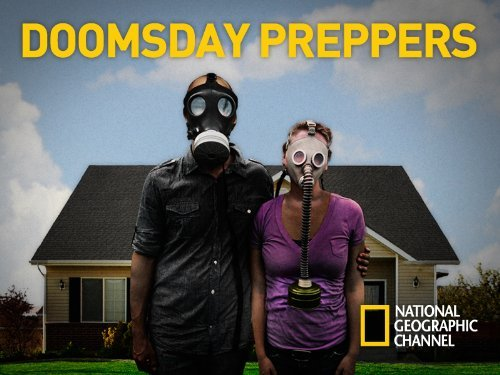 [Image: doomsday-preppers.jpg]