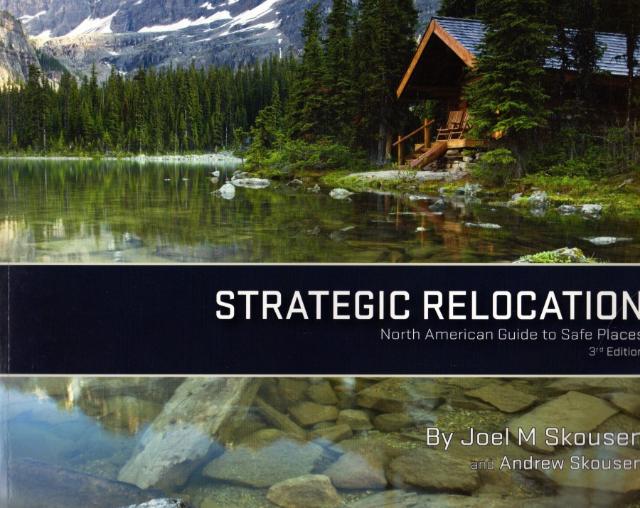 Strategic relocation-north american guide to safe places 3rd edition